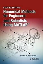 Numerical Methods for Engineers and Scientists Using MATLAB by Ramin S....
