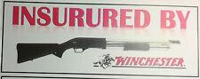 NOVELTY GUN STICKER: INSURED BY WINCHESTER PUMP ACTION SHOTGUN