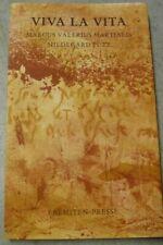 VIVA LA VITA Marcus Valerius Martialis *übersetzt & illustriert Hildegard Pütz*
