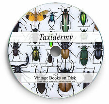 Rare Books on DVD - Taxidermy Learn to Stuff Mount Animals Birds Fish Insects C5