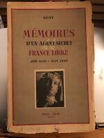 Memoires D'Un Agent Secret De La France Libre Juin 1940 - Juin 1942