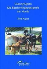 Calming Signals - Die Beschwichtigungssignale der Hunde - Turid Rugaas PORTOFREI