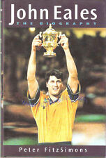 """John EALES Australia RUGBY BOOK """"The biography""""- by Peter Fitzsimmons SIGNED"""