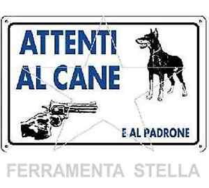 ETICHETTA CARTELLO TARGHETTA PLASTICA 30X20CM ATTENTI AL CANE PADRONE DOBERMANN