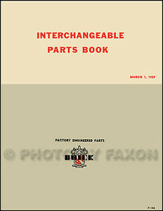 Olds Cadillac GM Parts Interchange Manual 1951 1952 1953 1954 1955 1956 1957