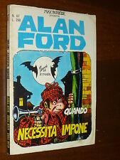 ALAN FORD NUMERO 67 Prima Serie Ed. CORNO ANNI 70 NO RESA NE RIFILATO - OTTIMO !