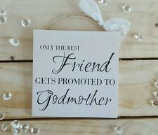 Handmade christening plaques sign gift present friend best godmother cream quote