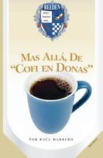 Mas Alla de Cofi en Donas Como Vivir, Invertir, y Progresar sin tanta Lata Nuevo