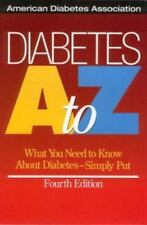 Diabetes A to Z : What You Need to Know about Diabetes - Simply Put Treatment an