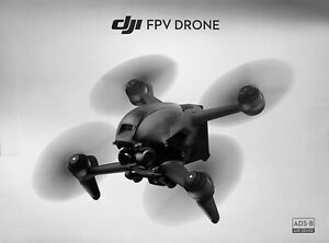 DJI FPV Drone, NEW (Drone & Props only)