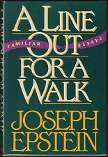 A Line Out for a Walk: Familiar Essays by Joseph Epstein (1991) Hardcover/DJ 1ST