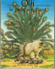 mini livre  Olli Le Petit éléphant HANS DE BEER / BURNY BOS Ed Nord Sud enfant