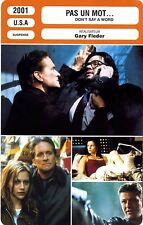 Fiche Cinéma. Movie Card. Don't say a word/Pas un moy... (USA) 2001 Gary Fleder