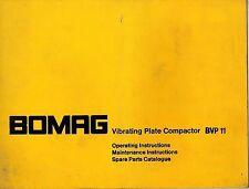 BOMAG  BVP 11 VIBRATING PLATE COMPACTOR OPERATOR'S MAINTENANCE PARTS  MANUAL