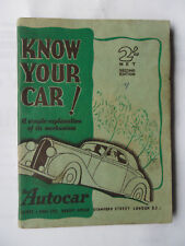 KNOW YOUR CAR 1945 A SIMPLE EXPLANATION OF ITS MECHANISM AUTOCAR AUSTIN HILLMAN