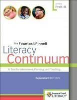 Fountas & Pinnell Literacy Continuum : A Tool for Assessment, Planning, and T...