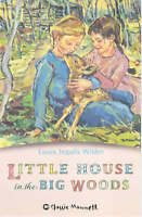 Little House in the Big Woods (Classic Mammoth), Wilder, Laura Ingalls, Very Goo