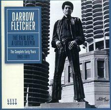 Darrow Fletcher - Pain Gets a Little Deeper [New CD] UK - Import