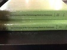 The Prehistory of the Chickamauga Basin in Tennessee, Vol 1 & 2 SET FREE Shippi