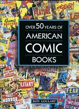 Over 50 Years Of American Comic Books - Ron Goulart - New Unread Large Hardcover