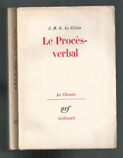 J.M.G. LE CLEZIO LE PROCES-VERBAL 1963 GALLIMARD /COLLECTION LE CHEMIN E.O.