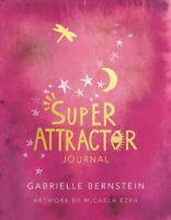 Super Attractor Journal, Hardcover by Bernstein, Gabrielle; Ezra, Micaela (IL...