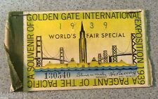 GOLDEN GATE INTERNATIONAL EXPOSITION 1939 PAGEANT of the PACIFIC TICKET Souvenir