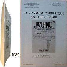 Seconde république en Eure & Loir 1980 Jean-Claude Farcy constituante répression