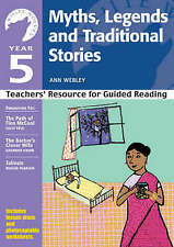 Year 5: Myths, Legends and Traditional Stories: Teachers' Resource by Ann...