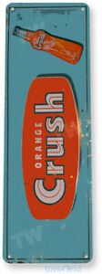 TIN SIGN Orange Crush Bottle Soda Cola Retro Beverage Rustic Decor B369
