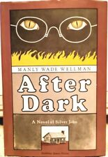 After Dark by Manly Wade Wellman 1st Edition October 1980 with BCE cover