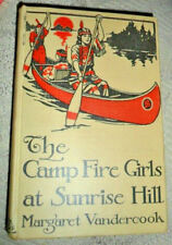 The Camp Fire Girls at Sunrise Hill - M. Vandercook 1913
