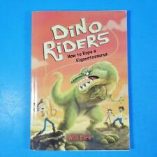 Dino Riders How to Rope a Giganotosaurus by Will Dare 2017