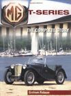 MG T-SERIES: COMPLETE STORY By Graham Robson **Mint Condition**