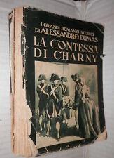 LA CONTESSA DI CHARNY Alessandro Dumas C Siniscalchi Lucchi Romanzi Storici di