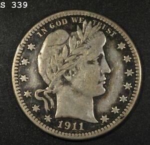 "1911-S Barber Quarter ""VF/XF"" *Free S/H After 1st Item*"