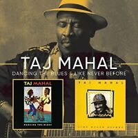 Taj Mahal - Like Never Before/Dancing The Blues (2017)  2CD  NEW  SPEEDYPOST