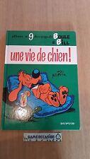 UNE VIE DE CHIEN !  BOULE ET BILL N°9  DUPUIS BANDE DESSINEE E.O 1973  BD LIVRES