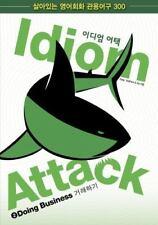 Idiom Attack Vol. 2 - Doing Business (Korean Edition): 이디엄
