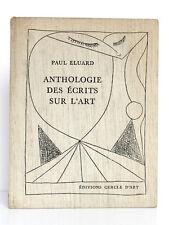 Anthologie des écrits sur l'art, Paul ELUARD. Préf. MARCENAC Cercle d'Art, 1972.