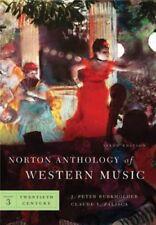 Norton Anthology of Western Music, Vol. 3: 20th Century by Burkholder, 6th Ed.