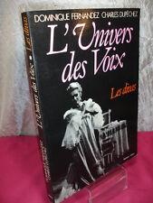 """L'UNIVERS DES VOIX """" LES DIVAS """"  Dominique Fernandez & Charles Dupechez"""