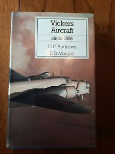 VICKERS AIRCRAFT SINCE 1908 - PUTNAM HB BOOK