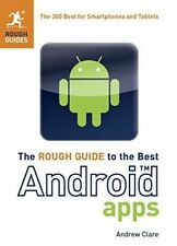 The Rough Guide to the Best Android Apps: The 400 Best for Smartphones and Table