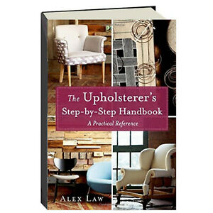 Scratch & Dent Upholsterer's Step-by-Step Handbook (Hardcover)upholstery