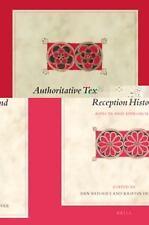 Biblical Interpretation: Authoritative Texts and Reception History : Aspects...