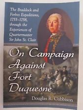 On Campaign Against Fort Duquesne - The Braddock and Forbes Expeditions