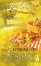 The Cowboy's Bride by Carolyne Aarsen (2005, Perfect)