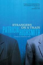 Strangers on a Train - Paperback By Highsmith, Patricia - Very Good