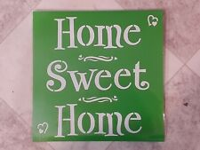 HOME SWEET HOME Stencil Washable Reusable Plastic 6